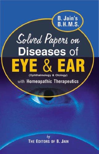 B. Jain's B.H.M.S. Solved Paper Diseases of: H.S. Sandhar B.