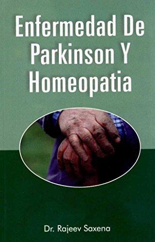 ENFERMEDAD DE PARKINSON Y HOMEOPATIA: SAXENA Rajeev