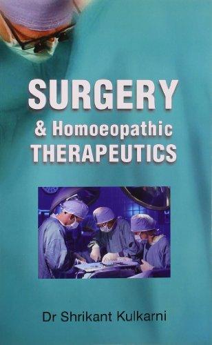 Surgery and Homoeopathic Therapeutics: Shrikant Kulkarni