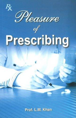 Pleasure of Prescribing: L. M. Khan