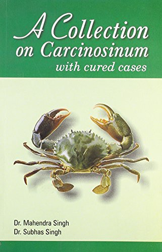 A Collection on Carcinosinum with cured cases: Mahendra Singh