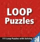 Loop Puzzles (111 Loop Puzzles With Solving Tips): Pegasus