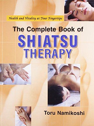 9788131902417: The Complete Book of Shiatsu Therapy