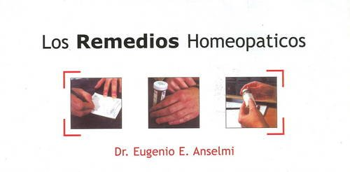 9788131902509: Los Remedios Homeopaticos/ Homeopathic Remedies (Spanish Edition)