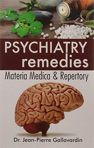 Psychiatry Remedies Matria Medica & Repertory: Gallavardin Jean-Pierre