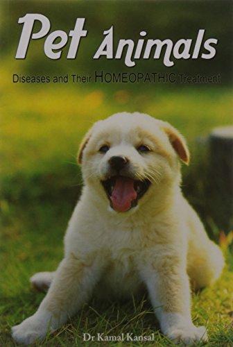 HOMEOPATHIC TREATMENT OF PET ANIMALS: KAMAL KANSAL
