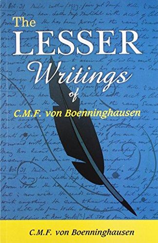 The Lesser Writings of C.M.F. von Boenninghausen: C.M.F. Boenninghausen