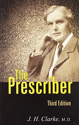 The Prescriber, Third Edition: J.H. Clarke