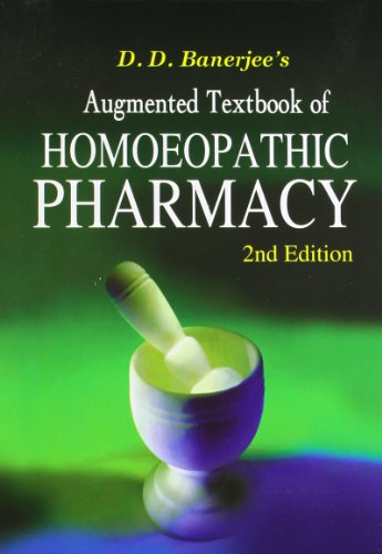 Augmented Textbook of Homoeopathic Pharmacy, English: Banerjee Dd