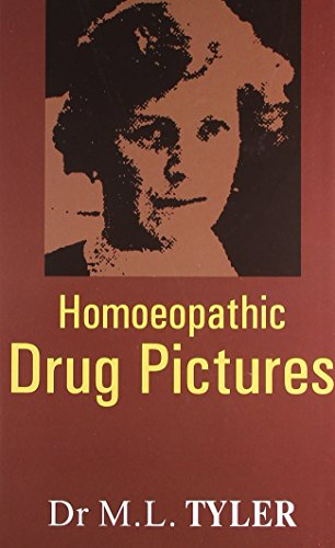 Homoeopathic Drug Pictures: Tyler M.L.