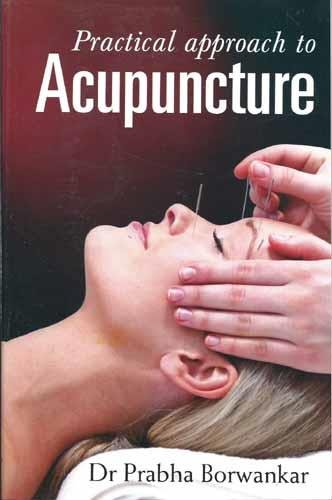 9788131903148: Practical Approach to Acupuncture