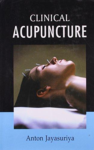 Clinical Acupuncture, English: Anton Jayasuriya