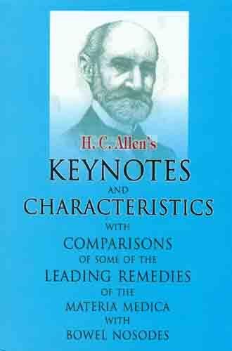 H.C. Allen's Keynotes and Characteristics With Comparisons: Henry Clay Allen