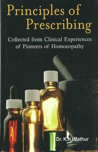 Principles of Prescribing, English: K N Mathur