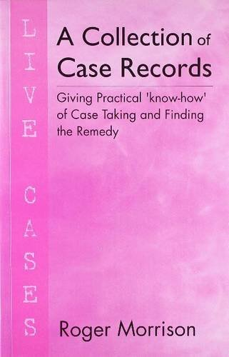 A Collection of Case Records: Giving Practical: Roger Morrison