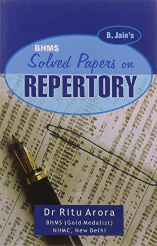 B. Jain`s BHMS Solved Papers on Repertory: Ritu Arora