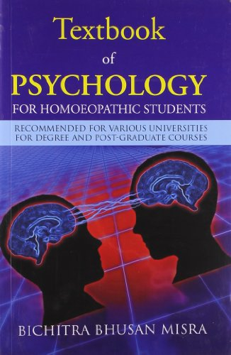 Textbook of Psychology for Homoeopathic Students: Recommended for various universities for Degree ...
