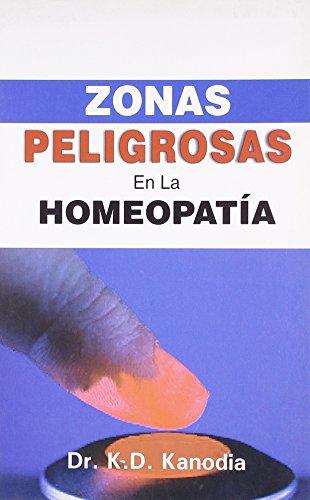 9788131905470: Zonas Peligrosas en La Homeopatia