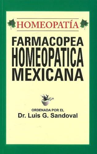 FARMACOPEA HOMEOPATICA MEXICANA: SANDOVAL LUIS G