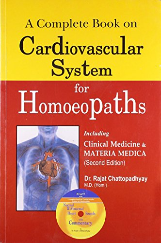 9788131907177: A Complete Book On Cardiovascular System For Homoeopaths (2nd Edition): Modern Medicine & Homeopathy
