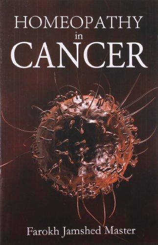 Homoepathy in Cancer (Paperback): Master Farokh Jamshed