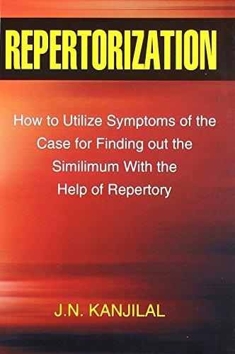 Repertorization How to Utilize Symptoms of the: Kanjilal Jn