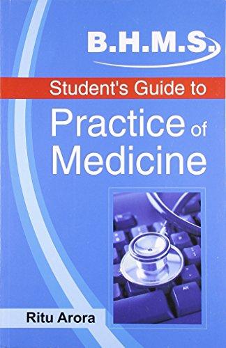 BHMS Student?s Guide to Practice of Medicine: Ritu Arora
