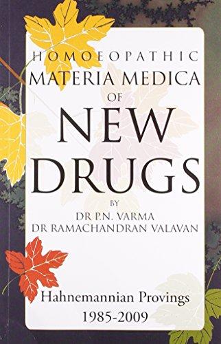 Homoeopathic Materia Medica of New Drugs, English: P N Varma