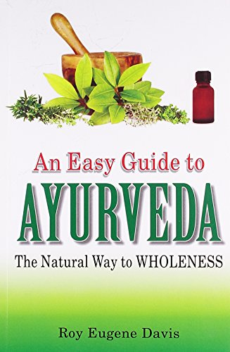 9788131910108: Easy Guide to Ayurveda: The Natural Way to Wholeness