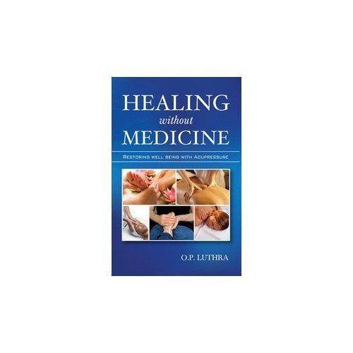 9788131910351: Healing Without Medicine