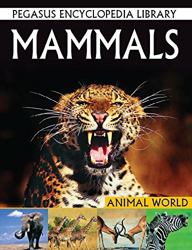9788131912096: Mammals (Pegasus Encyclopedia Library)