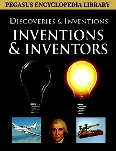 Inventions and Inventors (Discoveries and Invention): Pegasus