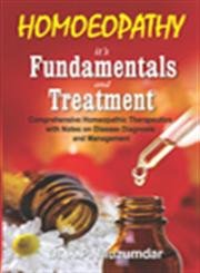 Homeopathy It's Fundamentals and Treatment: Mazumdar K.P.