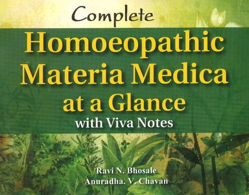 Complete Homoeopathic Materia Medica at a Glance: Anuradha V. Chavan,