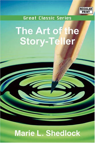 9788132001171: The Art of the Story-Teller (Great Classic Series)