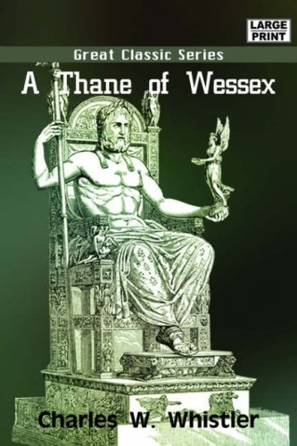 9788132003533: A Thane of Wessex