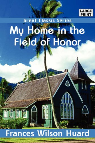 9788132004356: My Home in the Field of Honor