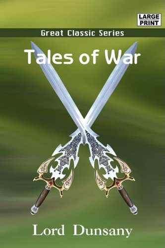 Tales of War (813200616X) by Lord Dunsany