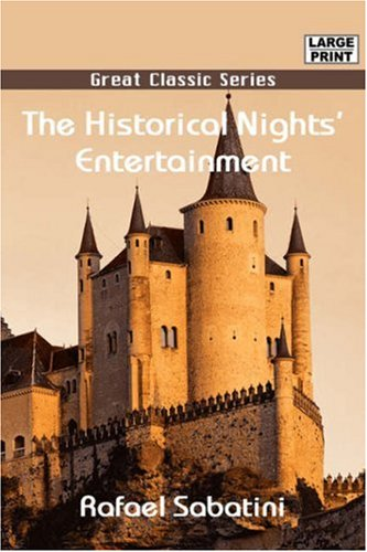 The Historical Nights' Entertainment (9788132006428) by Rafael Sabatini