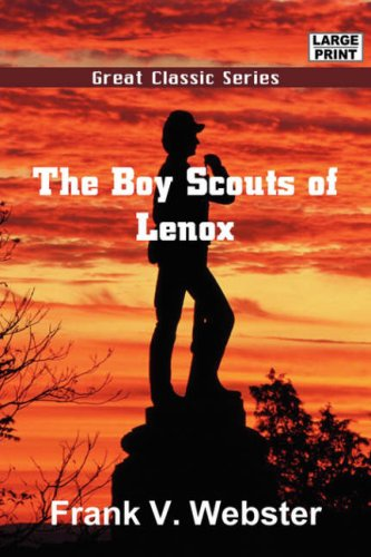 The Boy Scouts of Lenox (9788132009443) by Webster, Frank V.