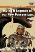 9788132016748: Myths & Legends of our New Possessions