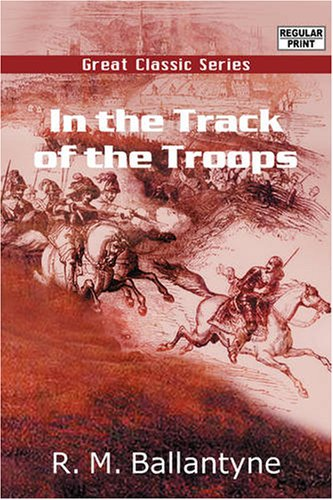 9788132020585: In the Track of the Troops