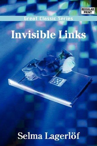 Invisible Links: Lagerlof, Selma