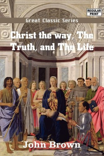 9788132022008: Christ The way, The Truth, and The Life