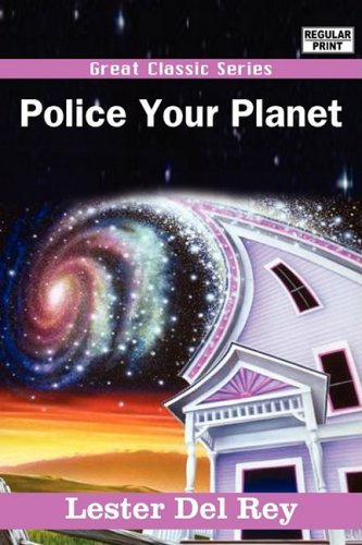 9788132022497: Police Your Planet