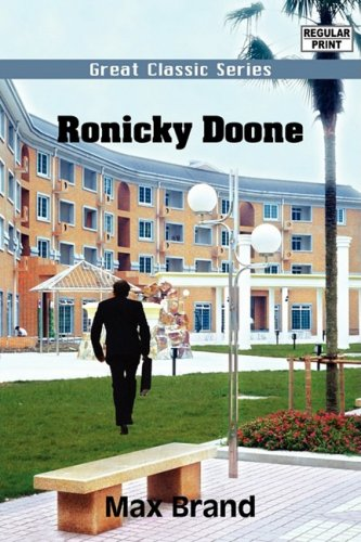 Ronicky Doone (9788132023173) by Max Brand