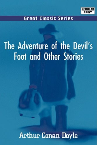 9788132023524: The Adventure of the Devil's Foot and Other Stories