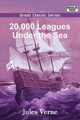 20,000 Leagues Under the Sea: Complete & Unabridged: Verne, Jules