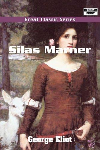 Silas Marner: George Eliot