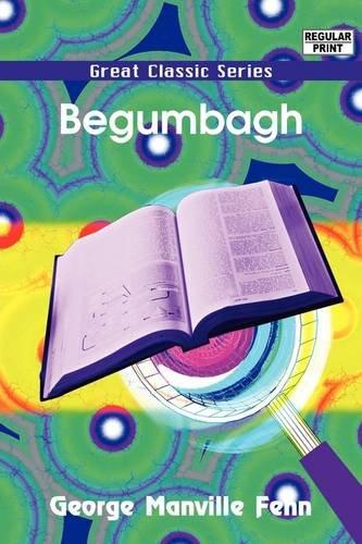 9788132024514: Begumbagh